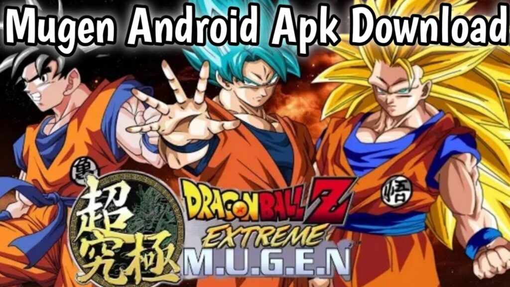 Dragon Ball Z Extreme Butoden Mugen Apk Download